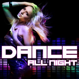 Various Artists - Dance All Night [516 Music]