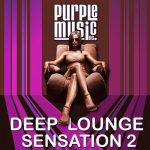 Various Artists - Deep Lounge Sensation, Vol. 2 [PURPLE]