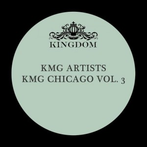 Various Artists - KMG Chicago, Vol. 3 [KMG Chicago]