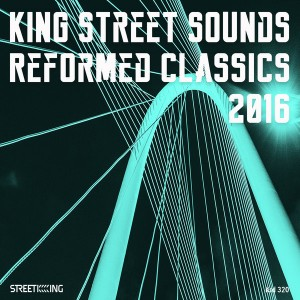 Various Artists - King Street Sounds Reformed Classics 2016 [Street King]