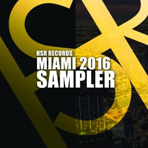 Various Artists - Miami Sampler 2016 [HSR Records]