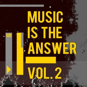 Various Artists - Music Is the Answer, Vol. 2 [Ibiza Organic Records]