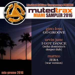Various Artists - Muted Trax Miami Promo Sampler 2016 [Muted Trax]