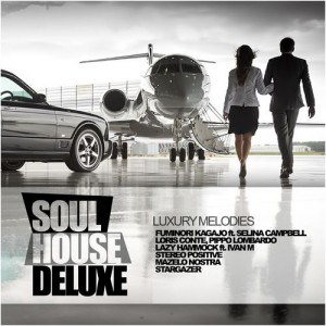 Various Artists - Soul House Deluxe- Luxury Melodies [Rimoshee Traxx]