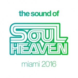 Various Artists - Sound Of Soul Heaven Miami 2016 [Soul Heaven Records]