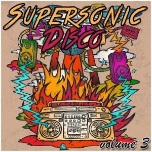 Various Artists - Supersonic Disco, Vol. 3 [MusicaDiaz Senorita]