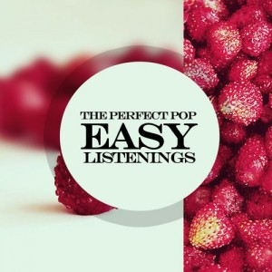 Various Artists - The Perfect Pop- Easy Listenings [Rimoshee Traxx]