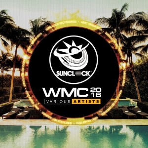 Various Artists - WMC 2016 [Sunclock]