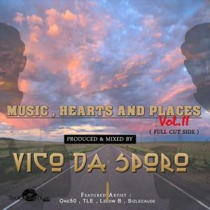 Vico Da Sporo - Music, Hearts And Places, Vol. II (Full Cut Side) [Soulgiftedmusic]