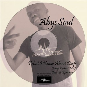 AbysSoul - What I Know About Deep [Abyss Music]