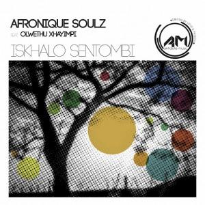 AfroniQue Soulz feat. Olwethu Xhayimpi - Iskhalo sentombi [Antidote Music]