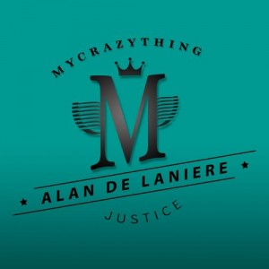Alan De Laniere - Justice [Mycrazything Records]