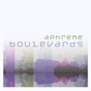 Aphreme - Boulevards EP [Octave Moods]