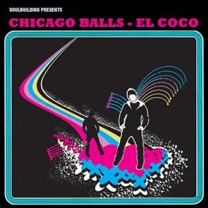 Chicago Balls - El Coco Ep [SoulBuilding]