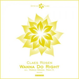 Claes Rosen - Wanna Do Right [Spring Tube]
