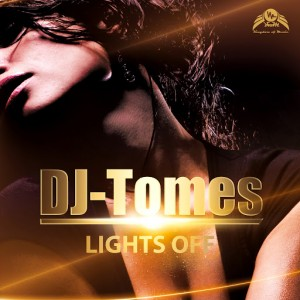 DJ-Tomes - Lights Off [Kingdom Of Music]