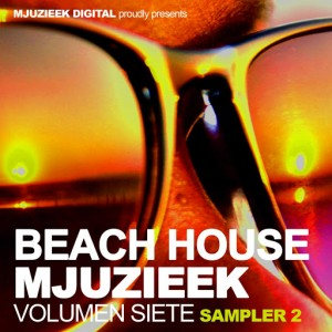 Deep Hertz, Paul Lock, Tom Chubb - Beach House Mjuzieek, Vol. 7 Sampler 2 [Mjuzieek Digital]