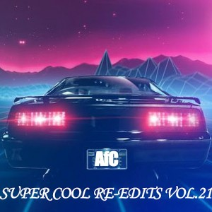 Disco Re-Edit, DJ Re-Edit - SUPER COOL RE-EDITS VOL.21 [Adam Funk Club]