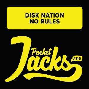 Disk Nation - No Rules [Pocket Jacks Trax]