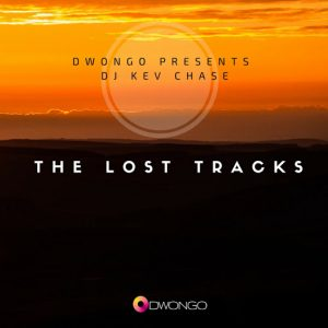 DjKevChase - TheLostTracks [DwongoHouse]