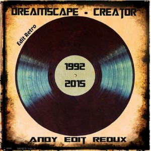 Dreamscape - Creator [Edit Records Red]