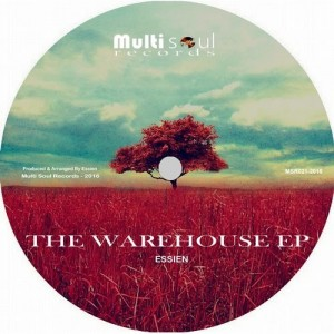 Essien - The Warehouse EP [Multi Soul Records]