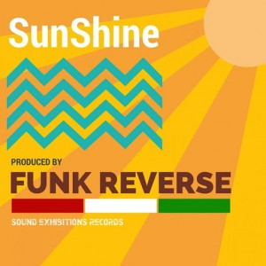Funk Reverse - SunShine [Sound-Exhibitions-Records]