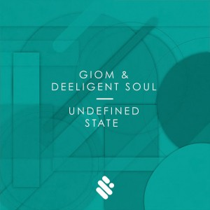 Giom, Deeligent Soul - Undefined State [Supremus Records]