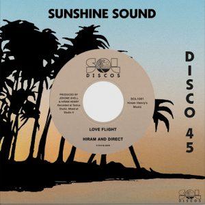 Hiram & Direct - Love Flight  Turn It Around [SOL Discos]
