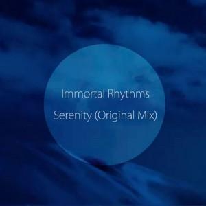 Immortal Rhythms feat.EL RITMO VIBES - Serenity [Tamaiya]