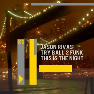 Jason Rivas - This Is the Night [Ibiza Organic Records]