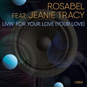 Jeanie Tracy - Livin' For Your Love (Your Love) [Carrillo Music LLC]