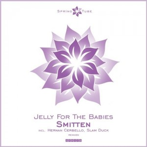 Jelly For The Babies - Smitten [Spring Tube]