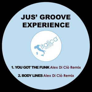 Jus' Groove Experience - You Got the Funk [Italica]