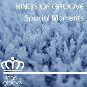 Kings of Groove - Special Moments [Kings Of Groove]