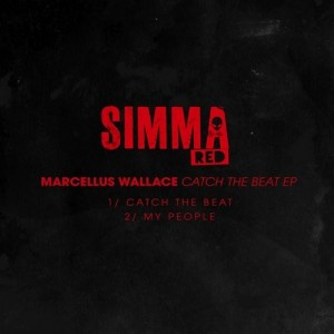 Marcellus Wallace - Catch The Beat EP [Simma Red]