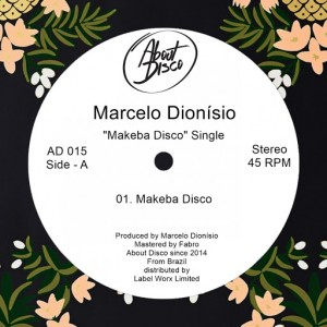 Marcelo Dionisio - Makeba Disco [About Disco Records]