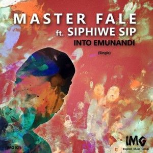 Master Fale feat. Siphiwe Sip - Into Emunandi [Inspired Music Group]
