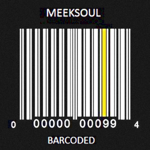 MeekSoul - Barcoded [MeekSoul Music]