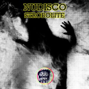 Nudisco - Strobolite [Dash Deep Records]