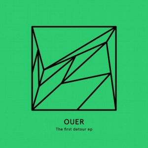 OUER - The first detour EP [Heist Recordings]
