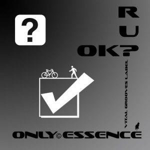 Only Essence - R U OK! [Vital Grooves]