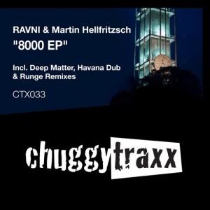 RAVNI & Martin Hellfritzsch - 8000 EP [Chuggy Traxx]