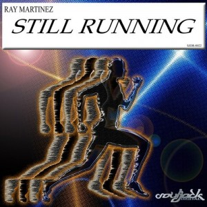Ray Martinez - Still Running [SoulJack Digital]