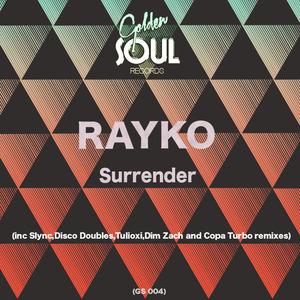 Rayko - Surrender [Golden Soul]