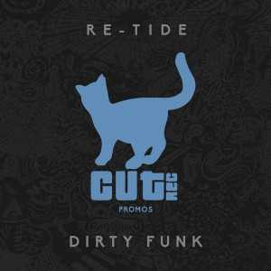 Re-Tide - Dirty Funk