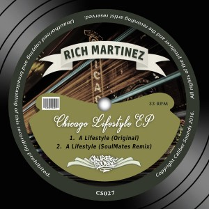 Rich Martinez - Chicago Lifestyle EP [Caliber Sounds]