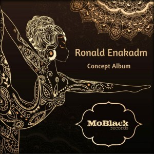 Ronald Enakadm - Concept Album [MoBlack Records]