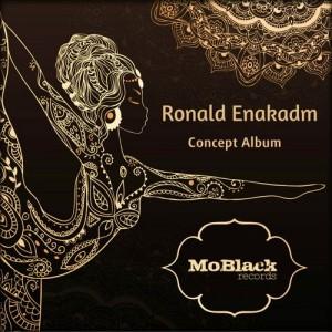 Ronald Enakadm - Concept Album [MoBlack Records]