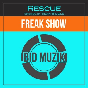 Sean Biddle - Freak Show [Bid Muzik]